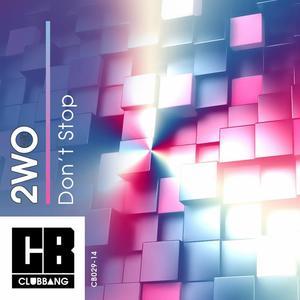 2WO DJS - Don't Stop