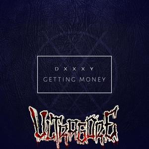 DXXXY - Getting Money