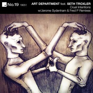 ART DEPARTMENT feat SETH TROXLER - Cruel Intentions