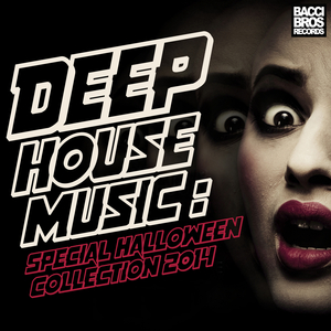 VARIOUS - Deep House Music Special Halloween Collection 2014