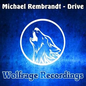 REMBRANDT, Michael - Drive