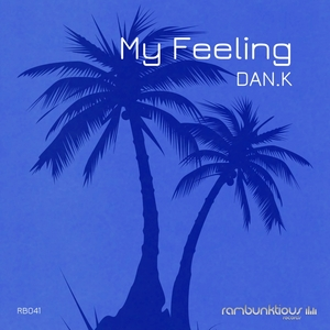 DAN K - My Feeling EP