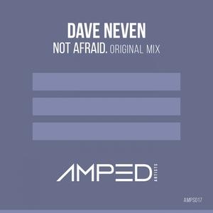 NEVEN, Dave - Not Afraid