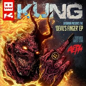 KUNG feat AEPH - Devil's Finger EP
