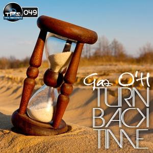 GAZ O'H - Turn Back Time
