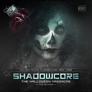 SHADOWCORE - The Halloween Massacre (remixes)