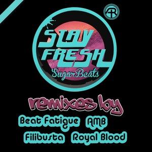 SUGARBEATS - Stay Fresh Remixed
