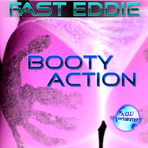 FAST EDDIE - Booty Action
