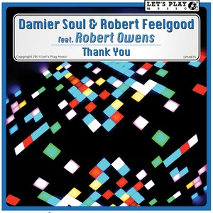 SOUL, Damier/ROBERT FEELGOOD feat ROBERT OWENS - Thank You