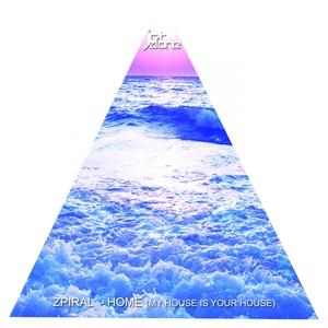 ZPIRAL - Home (remixes)