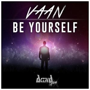 VAAN - Be Yourself