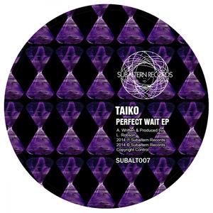 TAIKO - Perfect Wait