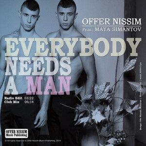 OFFER NISSIM feat MAYA SIMANTOV - Everybody Needs A Man