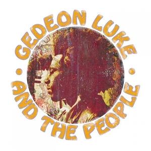 GEDEON LUKE & THE PEOPLE - GEDEON LUKE & THE PEOPLE