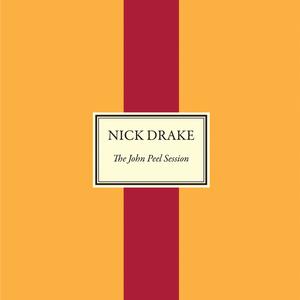 NICK DRAKE - The John Peel Session