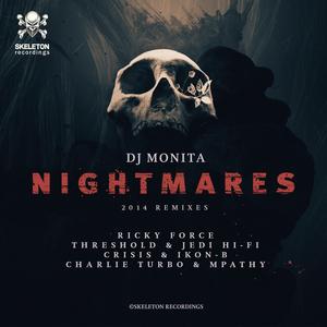 DJ MONITA - Nightmares 2014 Remixes