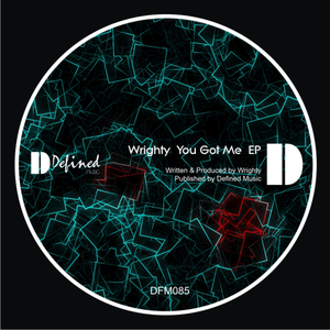 WRIGHTY - You Got Me EP