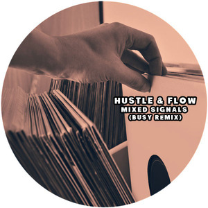 HUSTLE & FLOW - Mixed Signals