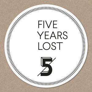 VARIOUS - Five Years Lost