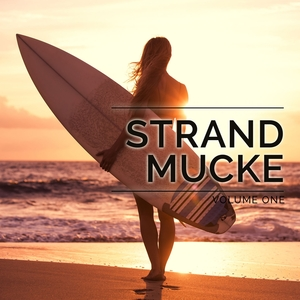 VARIOUS - Strandmucke Vol 1 (deep electronic chill & beach house grooves)