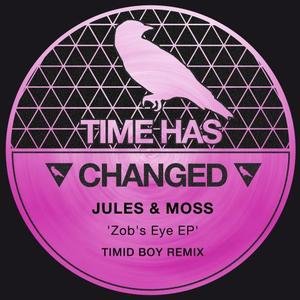 JULES & MOSS - Zob's Eye EP
