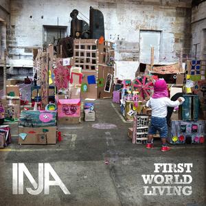 INJA - First World Living