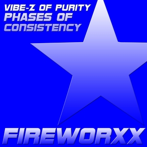 VIBE Z OF PURITY - Phases Of Consistency