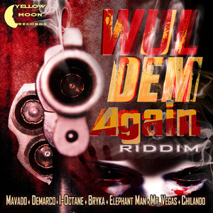 VARIOUS - Wul Dem Again Riddim