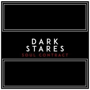 DARK STARES - Soul Contract EP