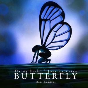 DARKO, Danny feat JOVA RADEVSKA - Butterfly (Bass remixes)