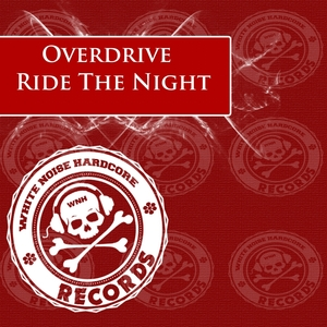 OVERDRIVE - Ride The Night