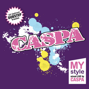 VARIOUS - MyStyle Mixed By Caspa