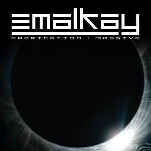 EMALKAY - Fabrication/Massive