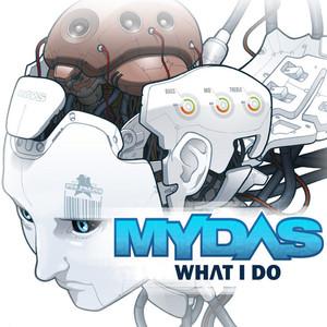 MYDAS/ANTISERUM/12TH PLANET - What I Do EP