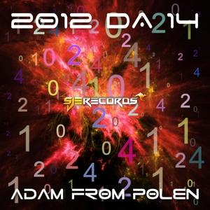ADAM FROM POLEN - 2012 DA 14