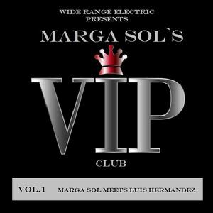 VARIOUS - VIP Club Vol 1: Marga Sol Meets Luis Hermandez