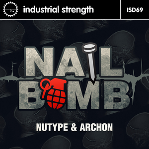 ARCHON/NUTYPE - Nail Bomb