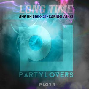 AFM GROOVE/ALEXANDER ZABBI - Long Time