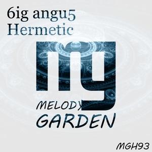 6IG ANGU5 - Hermetic