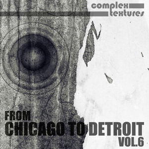 VARIOUS - From Chicago To Detroit Vol 6