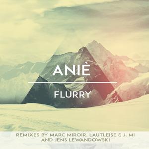 ANIE - Flurry