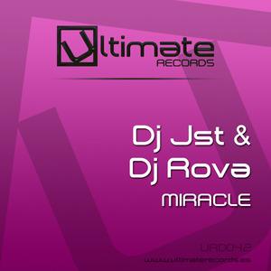 DJ JST/DJ ROVA - Miracle