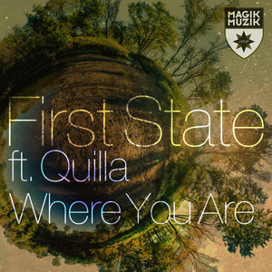 FIRST STATE feat QUILLA - Where You Are