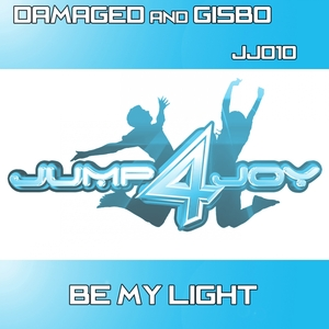 DAMAGED/GISBO - Be My Light