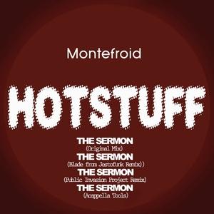 MONTEFROID/BLADE FROM JESTOFUNK - Hotstuff: The Sermon (remixes)
