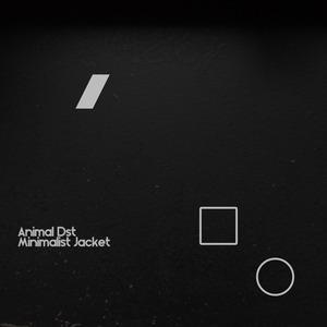 ANIMAL DST - Minimalist Jacket EP