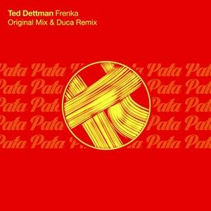 DETTMAN, Ted - Frenka