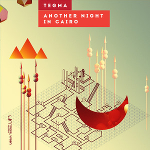 TEGMA - Another Night In Cairo