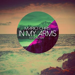 CHRIS, Mario - In My Arms