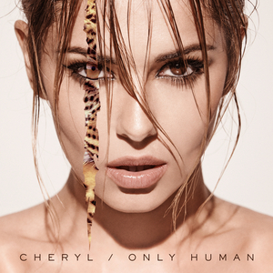CHERYL - Only Human (Explicit Deluxe)